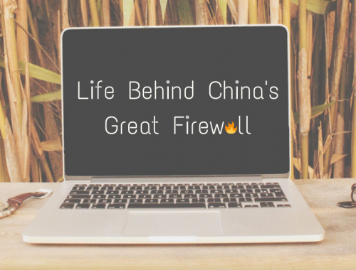Open laptop with the words Life Behind China's Great Firewall on the screen